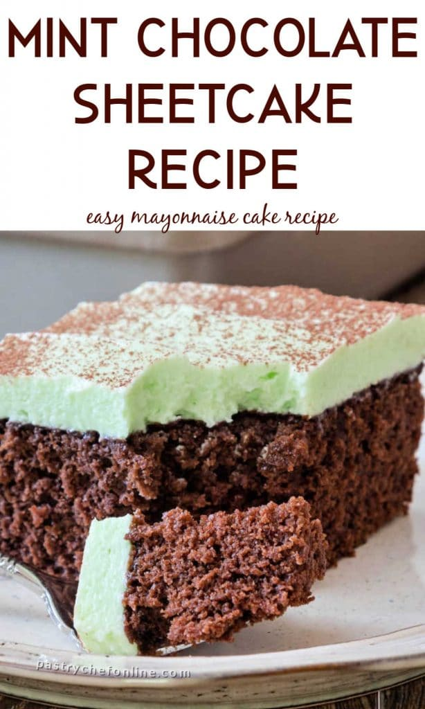 "close up of chocolate cake text reads ""mint chocolate sheetcake recipe easy chocolate mayonnaise cake"""