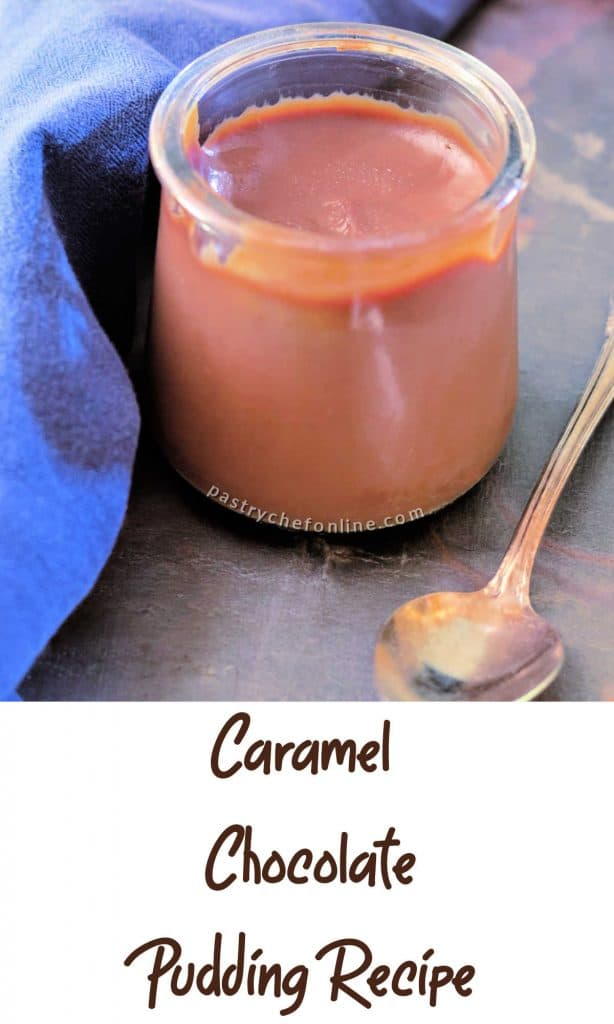 """1 glass dish of chocolate pudding with a spoon and blue napkin text reads """"Caramel Chocolate Pudding Recipe"""""""