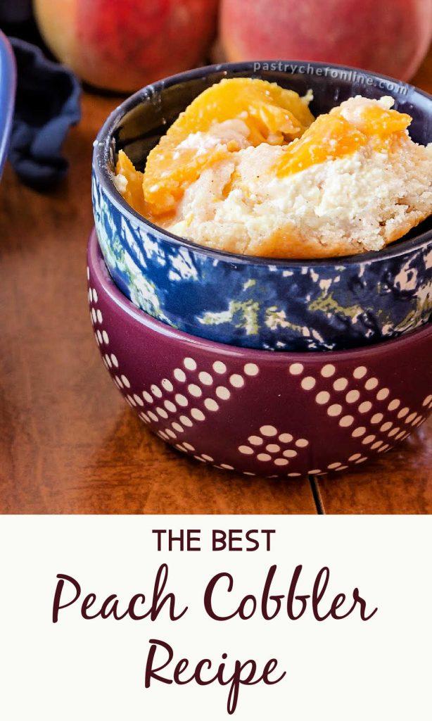 "bowl of peach cobbler text reads ""the best peach cobbler recipe"""