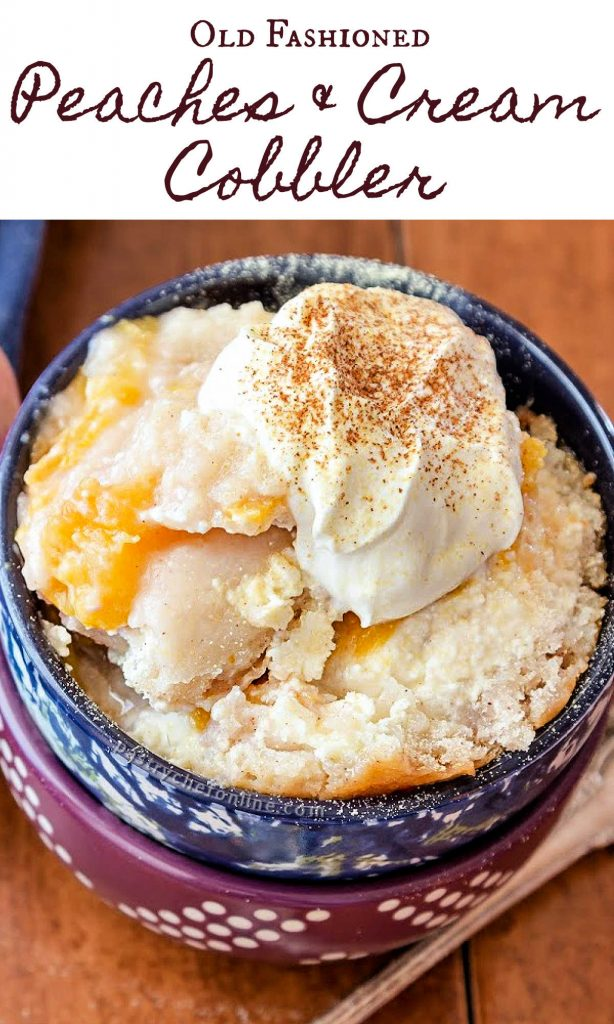 """bowl of cobbler with whipped cream text reads """"old fastioned peaches & cream cobbler"""""""