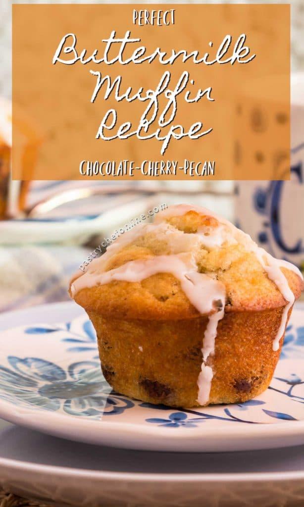 "glazed muffin text reads ""the best buttermilk muffin recipe chocolate-cherry-pecan"""