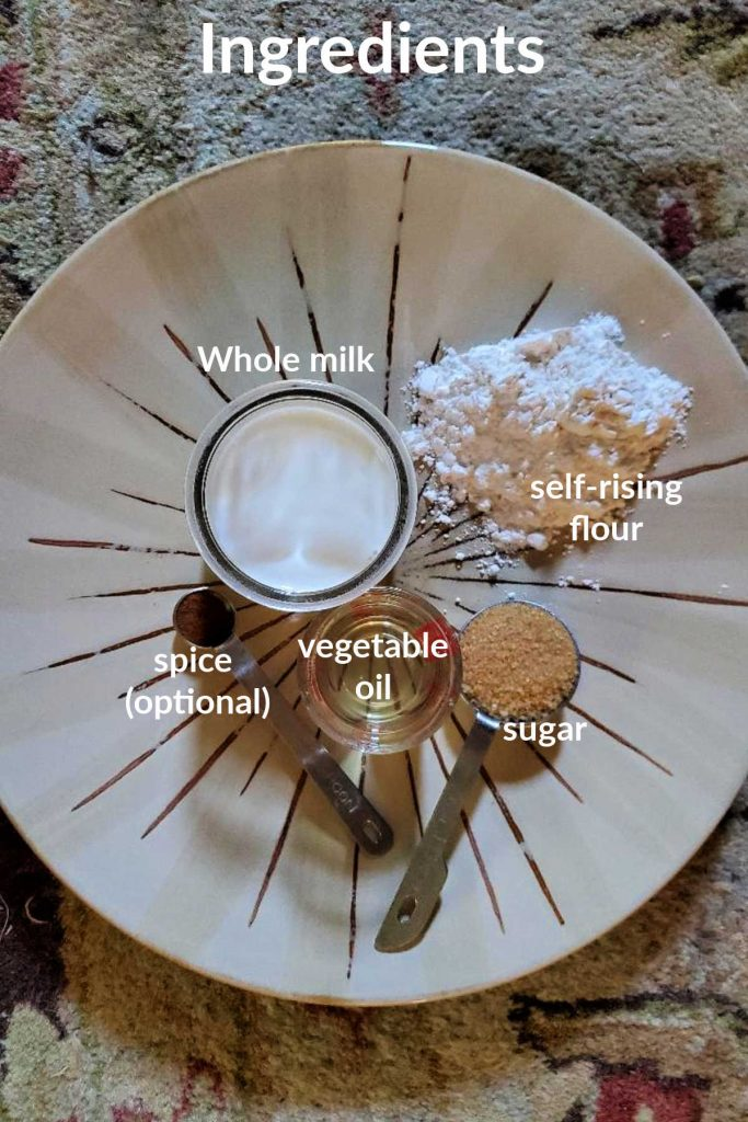 """Collage of ingredients for pancakes for one. Text reads """"ingredients whole milk, self-rising flour, sugar, vegetable oil, spice (optional)""""."""