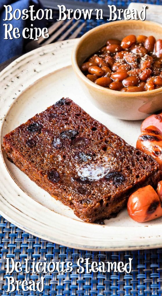 """plate with beans and bread text reads """"Boston brown bread recipe delicious steamed bread"""""""