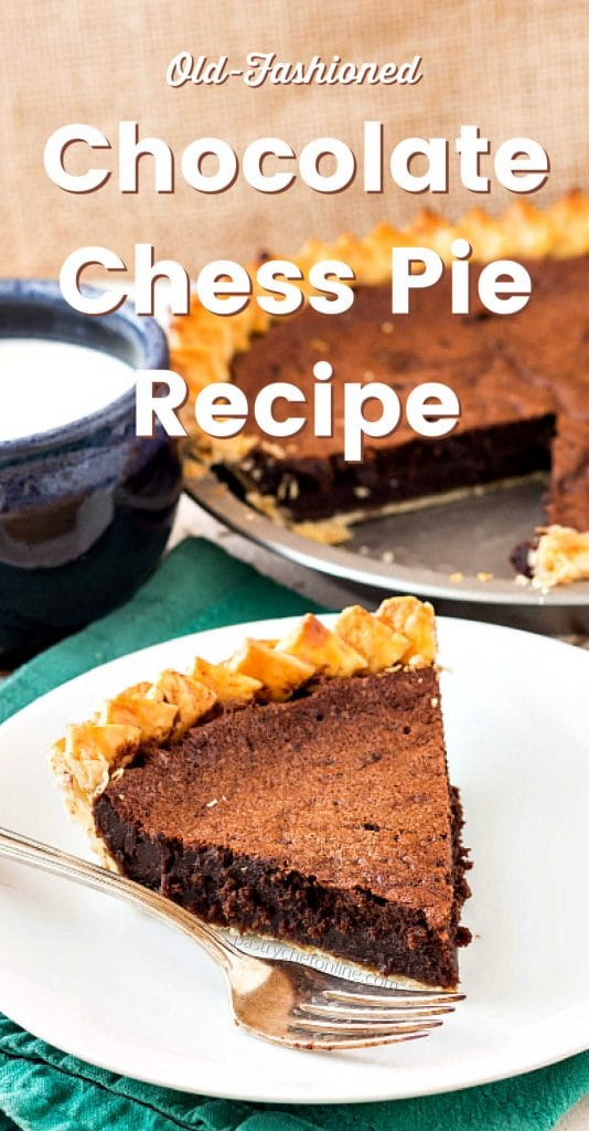 """pie on a plate text reads """"old-fashioned chocolate chess pie recipe"""""""