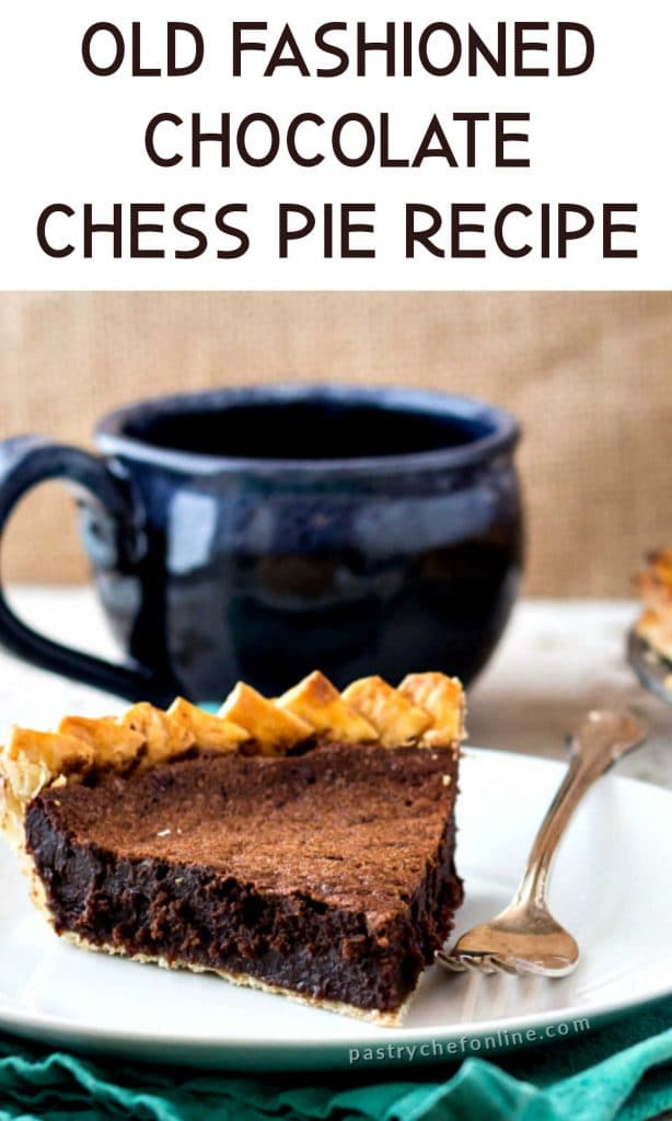 """slice of pie and a mug of coffee text reads """"old fashioned chocolate chess pie recipe"""""""