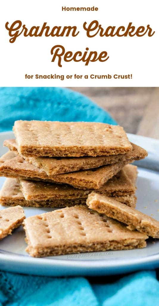 """crackers on a plate text reads """"homemade Graham cracker recipe for snacking or for a crumb crust"""""""