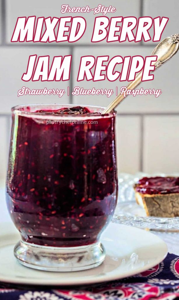 """Jar of jam. Text reads, """"French-Style Mixed Berry Jam Recipe. Strawberry, Blueberry, Raspberry."""""""