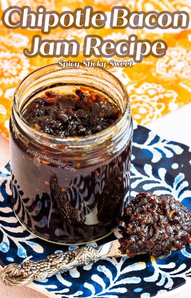 """Jar of jam on a blue plate. Text reads, """"chipotle bacon jam recipe. Spicy, sticky, sweet."""""""