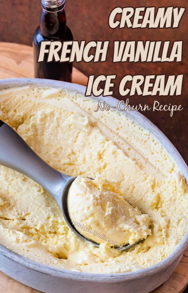 """An oval metal container of French vanilla ice cream with an ice cream scoop in it. Text reads, """"creamy french vanilla ice cream. No churn recipe."""""""