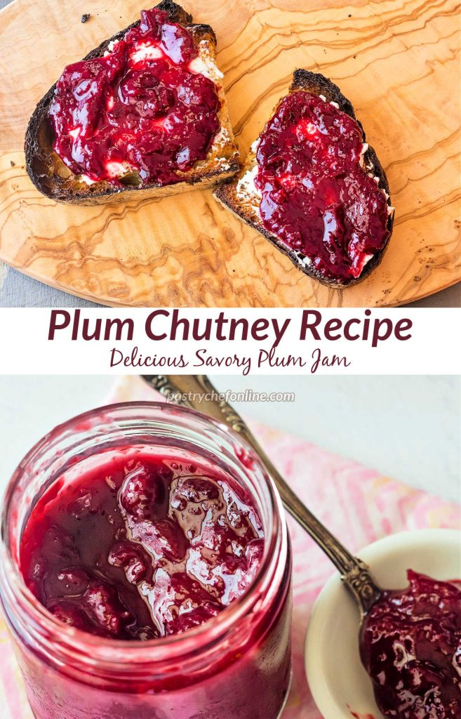 "Toast spread with plum jam and a jar of plum jam. Text reads, ""Plum chutney recipe. Delicious savory plum jam."""