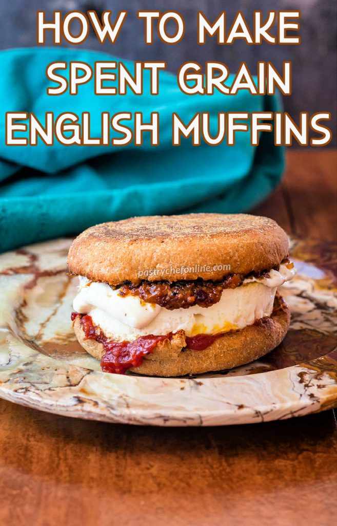 """An English muffin breakfast sandwich on a neutral plate. Text reads, """"How to make spent grain English muffins."""""""