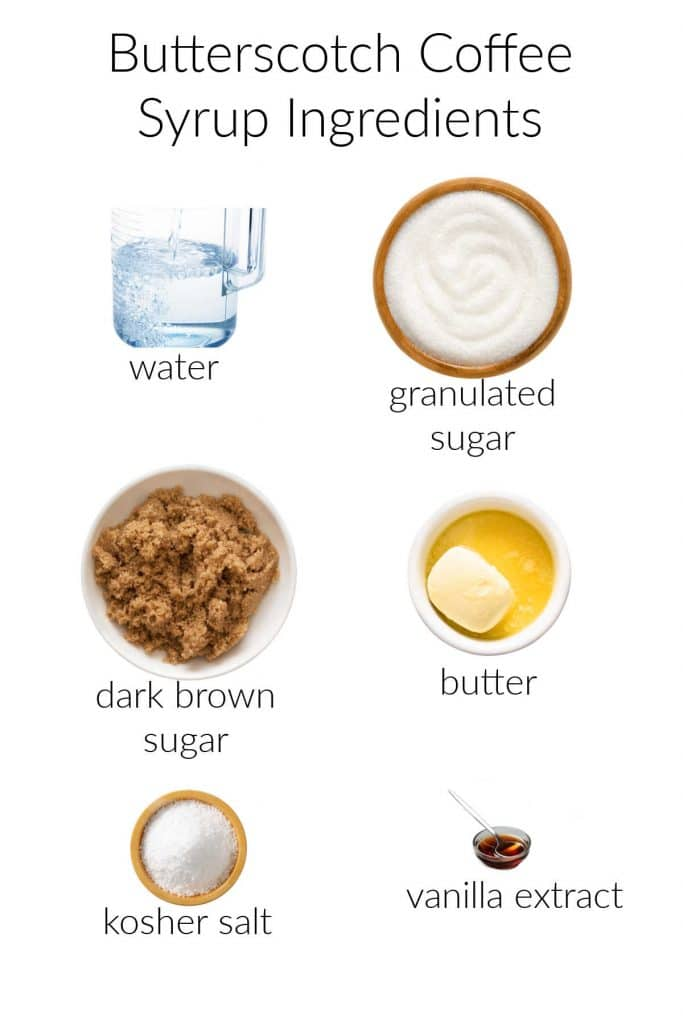 A collage of the 6 ingredients needed to make this coffee syrup: water, sugar, brown sugar, butter, salt, and vanilla.