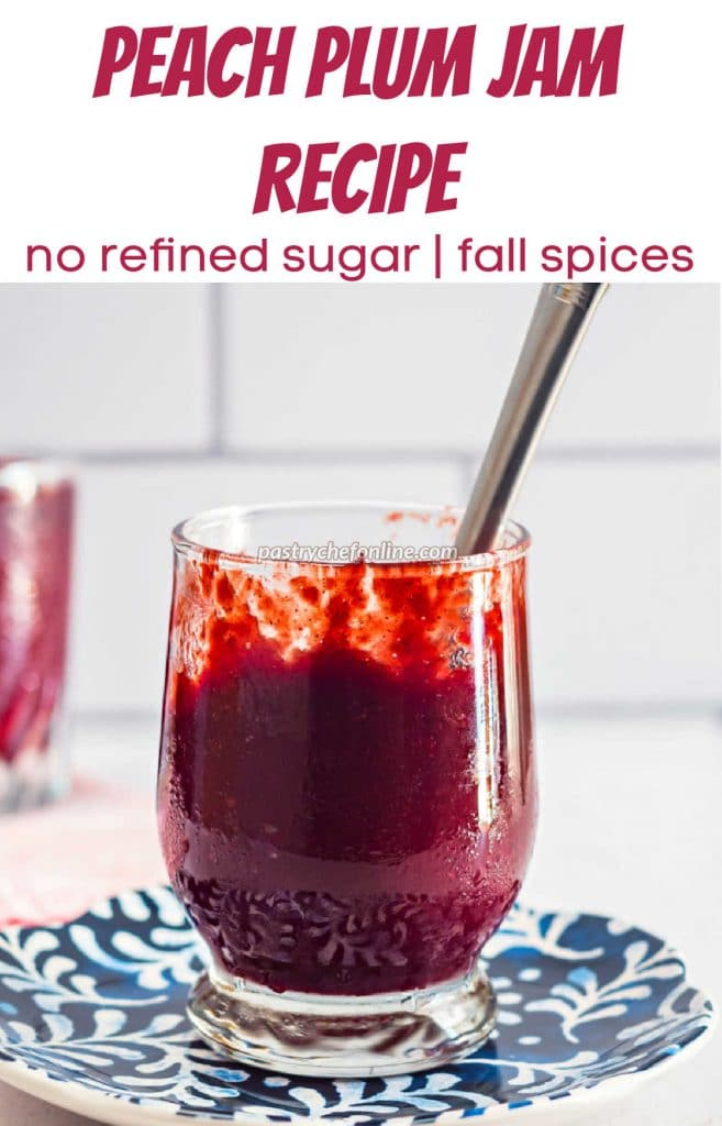 """A jar of red jam on a blue plate. Text reads, """"peach plum jam recipe. No refined sugar. Fall spices."""""""