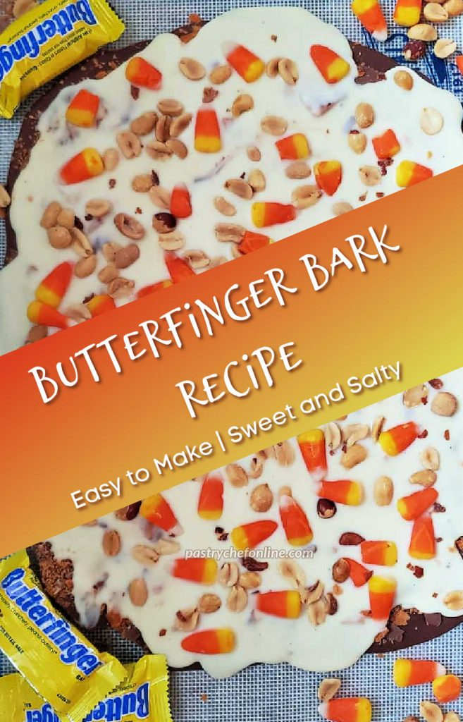 """A close up of a tray of Butterfinger bark. Text reads, """"butterfinger bark recipe. Easy to make. Sweet and salty."""""""